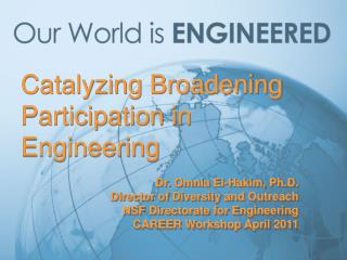 Catalyzing Broadening Participation in Engineering