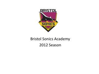 Bristol Sonics Academy 2012 Season