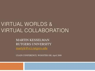 VIRTUAL WORLDS & VIRTUAL COLLABORATION
