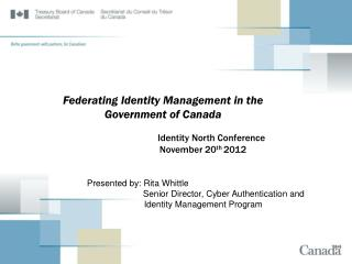 Federating Identity Management in the  Government of Canada