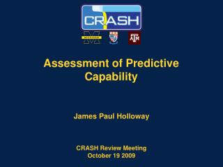 Assessment of Predictive Capability