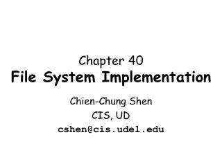 Chapter 40 File System Implementation