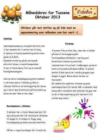 Månedsbrev for Tussene Oktober 2013
