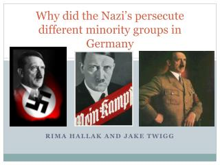 Why did the Nazi's persecute different minority groups in Germany