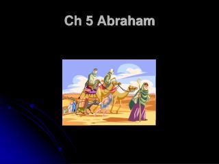 Ch 5 Abraham