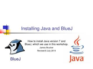 Installing Java and  BlueJ