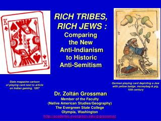 RICH TRIBES,  RICH JEWS : Comparing  the New  Anti-Indianism to Historic Anti-Semitism