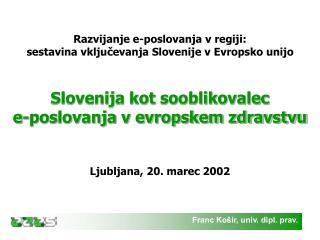 Franc Ko�ir, univ. dipl. prav.