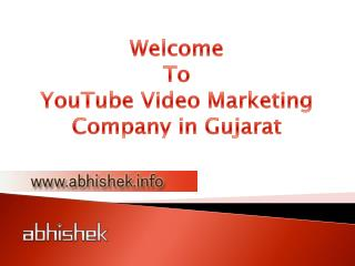 YouTube Video Marketing Firms in Gujarat, India