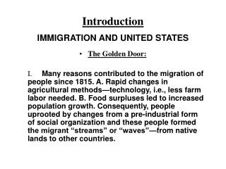 Introduction IMMIGRATION AND UNITED STATES