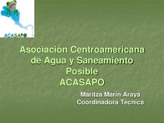 Asociación Centroamericana de Agua y Saneamiento Posible ACASAPO