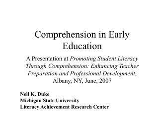 Nell K. Duke Michigan State University Literacy Achievement Research Center