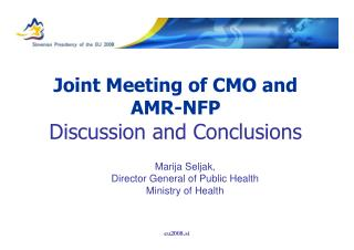 Joint Meeting of CMO and  AMR - NFP Discussion and Conclusions