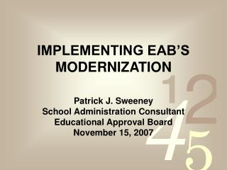IMPLEMENTING EAB'S MODERNIZATION