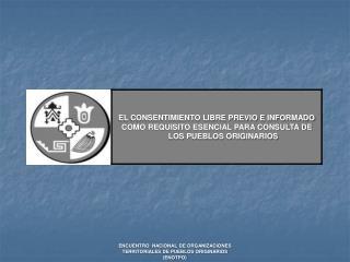 ENCUENTRO  NACIONAL DE ORGANIZACIONES TERRITORIALES DE PUEBLOS ORIGINARIOS (ENOTPO)