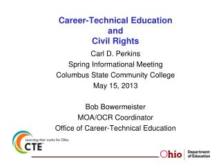Career-Technical Education and  Civil Rights