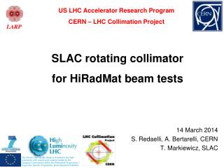SLAC rotating collimator for HiRadMat beam tests