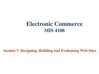 Electronic Commerce MIS 4108