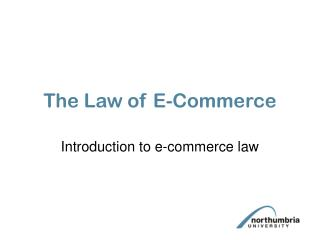 The Law of E-Commerce