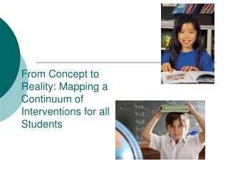 From Concept to Reality: Mapping a Continuum of Interventions for all Students
