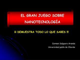 EL GRAN JUEGO SOBRE NANOTECNOLOGÍA