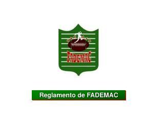 Reglamento de FADEMAC