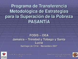 Programa de Transferencia Metodol gica de Estrategias para la Superaci n de la Pobreza PASANT A