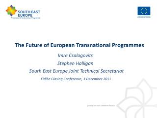 The Future of European Transnational Programmes