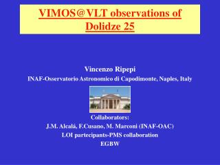 VIMOS@VLT observations of Dolidze 25