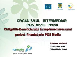 ORGANISMUL   INTERMEDIAR   POS  Mediu  Pitesti