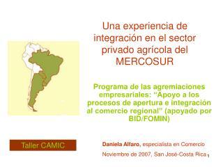 Una experiencia de integración en el sector privado agrícola del MERCOSUR