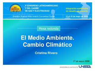 El Medio Ambiente. Cambio Clim tico