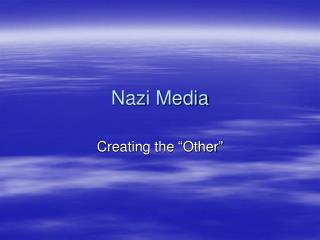 Nazi Media