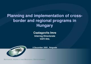 Planning and implementation of cross-border and regional programs in Hungary