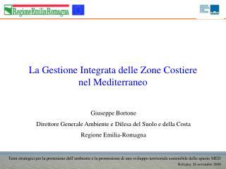 La Gestione Integrata delle Zone Costiere  nel Mediterraneo