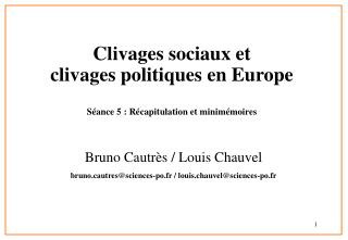 Clivages sociaux et  clivages politiques en Europe Séance 5 : Récapitulation et minimémoires