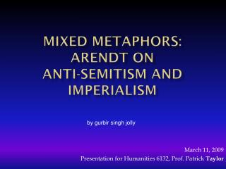 Mixed metaphors: Arendt on  anti- semitism  and  imperialism