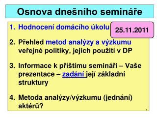 Osnova dnešního semináře