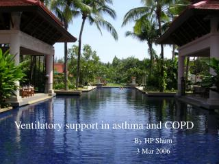 Ventilatory support in asthma and COPD