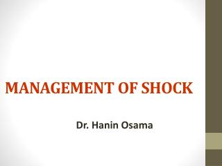 MANAGEMENT OF SHOCK