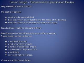 Senior Design – Requirements Specification Review