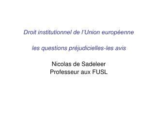 Droit institutionnel de l'Union européenne les questions préjudicielles-les avis