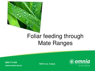 Foliar feeding through Mate Ranges