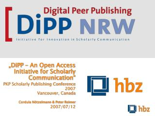 """""""DiPP – An Open Access Initiative for Scholarly Communication"""""""