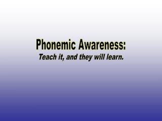 Phonemic Awareness: