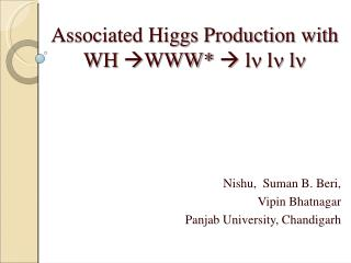 Associated Higgs Production with WH   WWW*    l   l   l 