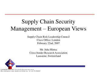 Supply Chain Security Management – European Views