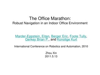 The Office Marathon: Robust Navigation in an Indoor Office Environment