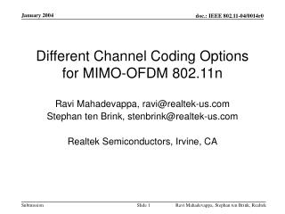 Different Channel Coding Options for MIMO-OFDM 802.11n