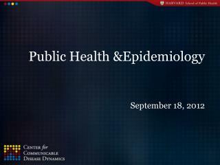 Public Health &Epidemiology
